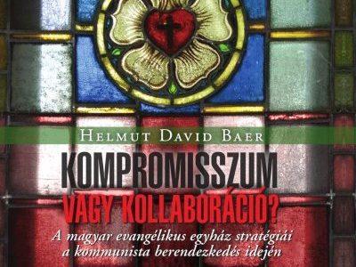 Helytállás vagy kompromisszum? Az evangélikus egyház stratégiái a szocializmusban